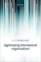 Book cover: Legitimating International Organizations
